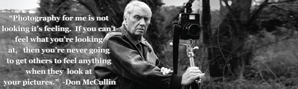 Quote By Don McCullin